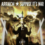 ARRACH / SUPPOSE IT'S WAR split Lp