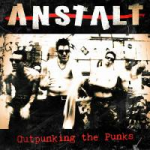 "ANSTALT ""Outpunking The Punks"" Lp"