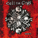 "CALL THE COPS ""Bastards"" Lp + poster + comic"