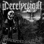"DERELYCTION ""Surrounded by death"" LP"