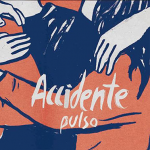 "ACCIDENTE ""Pulso"" LP Gatefold"